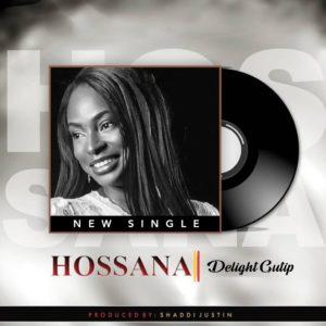 Hosanna Lyrics Delight Mp3