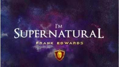 Photo of I'm Supernatural – Frank Edwards (Mp3, Video and Lyrics)