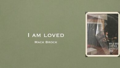 I Am Loved - Mack Brock (Video and Lyrics)