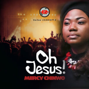 Oh Jesus Lyrics Mercy Chinwo Video and Mp3