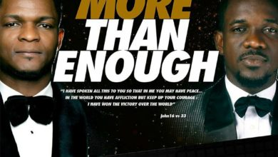 More than Enough Lyrics Joe Praize Ft. Preye Odede Mp3