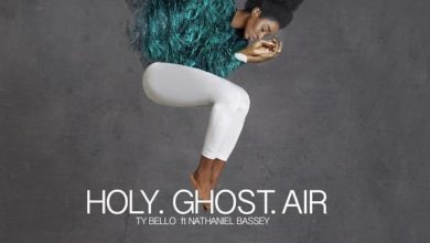 Photo of Holy Ghost Air – TY Bello Ft. Nathaniel Bassey (Lyrics & Mp3)
