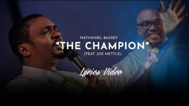 Photo of The Champion – Nathaniel Bassey Ft. Joe Mettle (Mp3 & Lyrics)