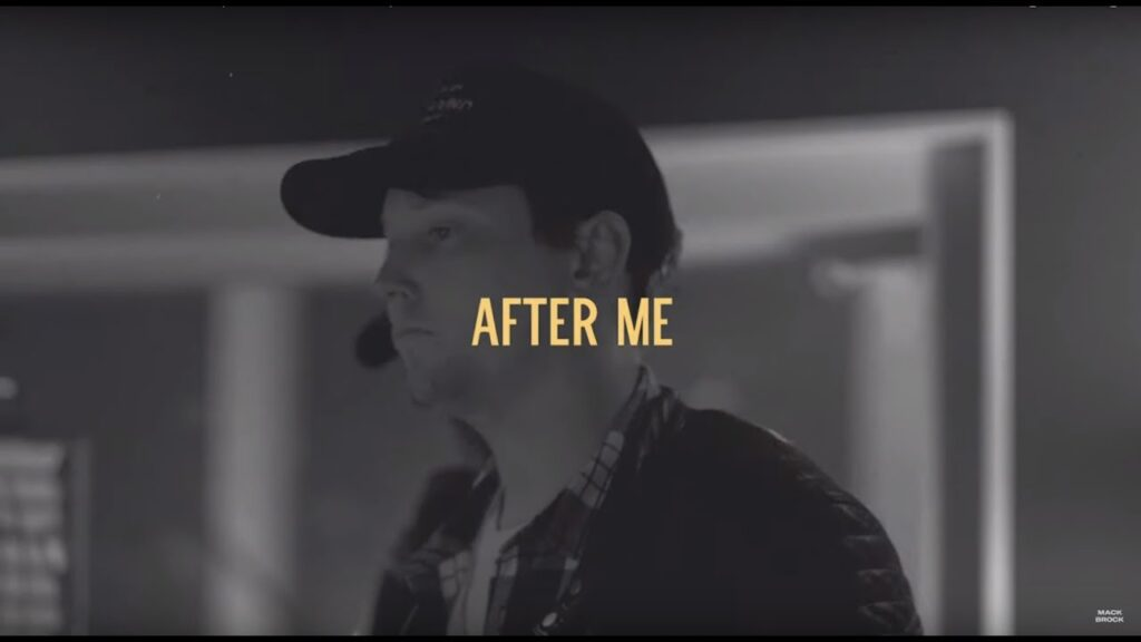 After Me - Mack Brock (Video and Lyrics)