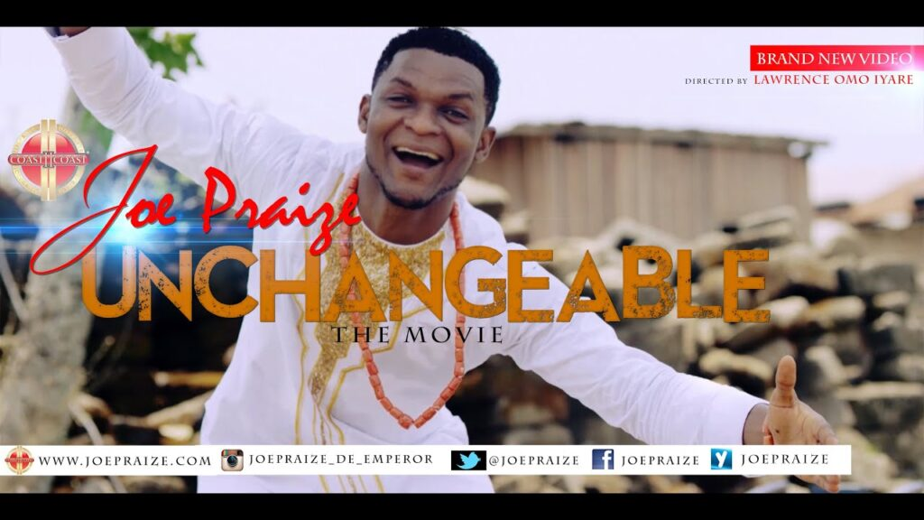 Unchangeable God Lyrics by Joe Praize Mp3