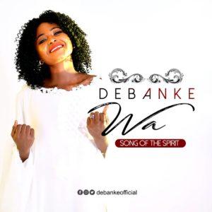 WA (Come) by Debanke Lyrics and Mp3