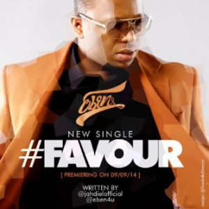 Favour Favour Lyrics Eben Mp3