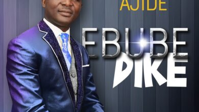 Ebube Dike by Femi Ajide Mp3, Video and Lyrics