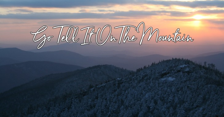 Photo of Go Tell it on the Mountain – Christmas Song (Lyrics and Mp3)