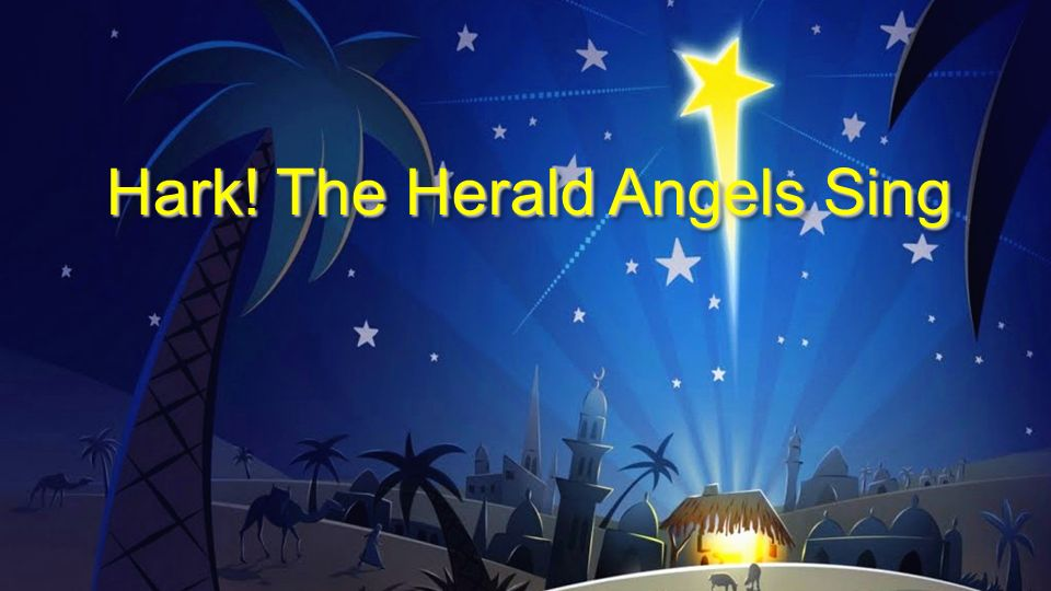 Hark the Herald Angels Sing Lyrics Christmas Song Mp3.