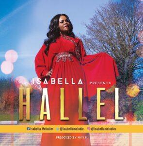 Hallel Lyrics Isabella Melodies Mp3