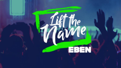 Lift the Name Lyrics by Eben Mp3