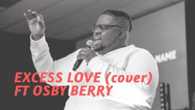 Excess Love (Cover) by Osby Berry (Video and Lyrics)