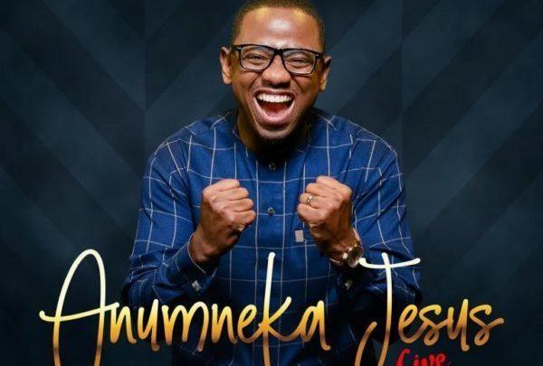 Photo of Anumneka Jesus – Evans Ogboi (Mp3, Lyrics and Video)