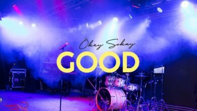 Good by Okey Sokay Mp3, Lyrics and Video