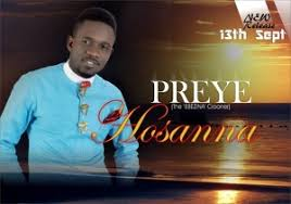 Hosanna by Preye Odede Mp3 and Lyrics