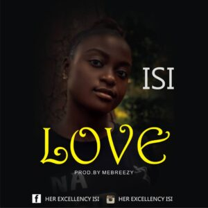 Love by Isi Mp3 and Lyrics