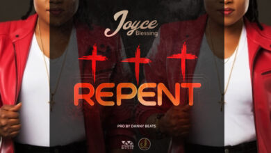 Repent by Joyce Blessing Mp3 and Lyrics