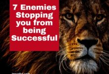 Photo of 7 Enemies Stopping you from being Successful [Must Read]