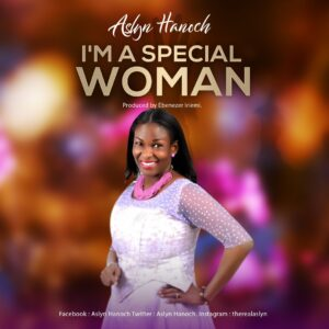 I'm A Special Woman by Aslyn Hanoch Mp3 and Lyrics