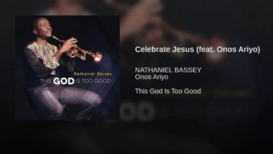 Celebrate Jesus by Nathaniel Bassey Ft. Onos Ariyo Mp3 & Lyrics