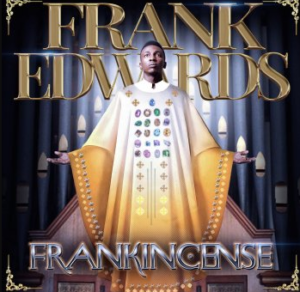 Ayaya by Frank Edwards Mp3 and Lyrics