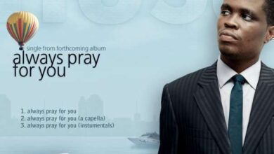 Photo of Always Pray For You – Nosa (Mp3 and Lyrics)