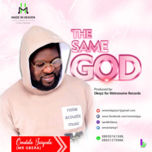 The Same God by Omotola Jaiyeola Mp3 and Lyrics