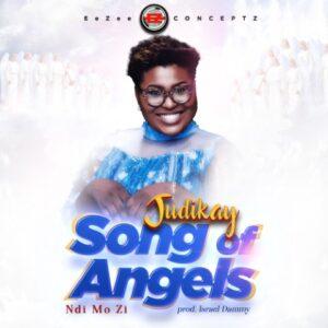 Song of Angels (Ndi Mo Zi) by Judikay Mp3, Video and Lyrics