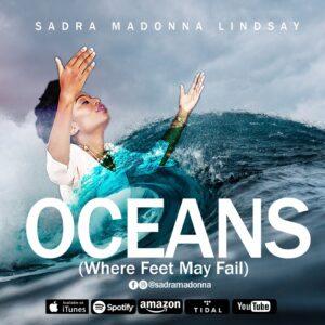 Oceans (Where Feet May Fail) by Sadra Madonna Lindsay Mp3 & Lyrics