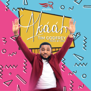 Akaah by Tim Godfrey Mp3, Video and Lyrics