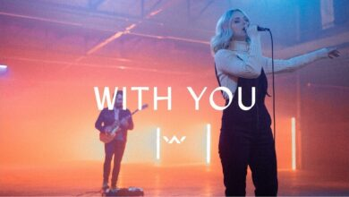 With You by Elevation Worship Video and Lyrics