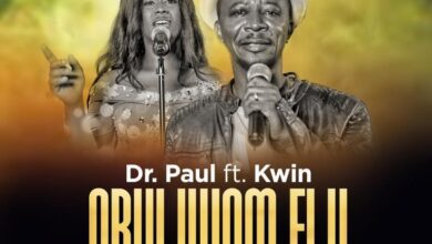 Photo of Obuliwom Elu – Dr. Paul Ft. Kwin (Mp3, Video and Lyrics)