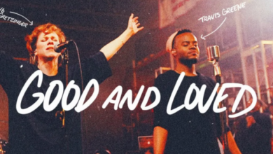 Good and Loved by Travis Greene Ft. Steffany Gretzinger Video and Lyrics