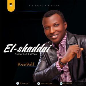 El Shaddai by Kensalf Mp3 and Lyrics