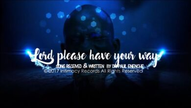 Photo of Lord Please Have Your Way – Pastor Paul Enenche (Mp3, Video, Lyrics)