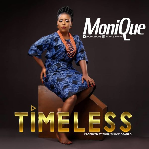 Timeless by Monique Mp3, Video and Lyrics