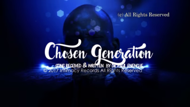 Chosen Generation by Pastor Paul Enenche Mp3, Video and Lyrics