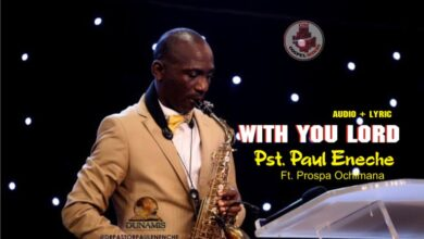 Photo of Pastor Paul Enenche – With You Lord (Mp3, Lyrics, Video)