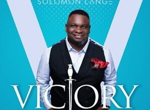 Photo of Victory – Solomon Lange (Mp3, Video and Lyrics)
