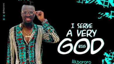 Photo of I Serve A Very Big God – Akpororo (Mp3 and Lyrics)