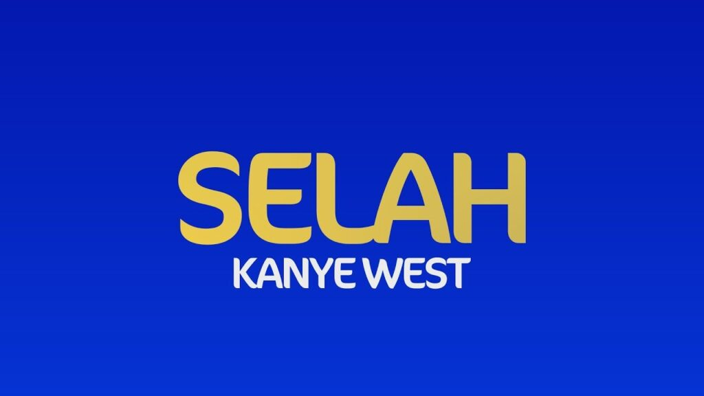 Kanye West by Selah Mp3 and Lyrics