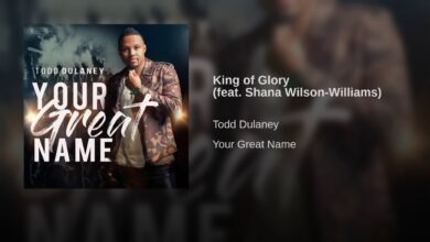 King Of Glory by Todd Dulaney Ft. Shana Wilson-Williams Audio Mp3 and Lyrics