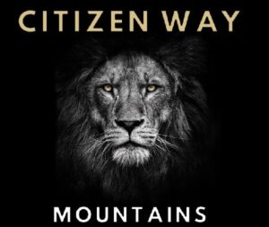 Mountains by Citizen Way Audio and Lyrics