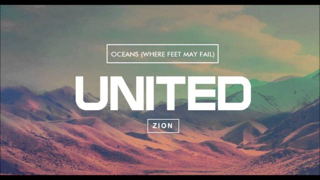 Oceans (Where Feet May Fail) by Hillsong UNITED Mp3, Video, Lyrics