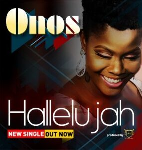 Hallelujah by Onos Ariyo Mp3 and Lyrics