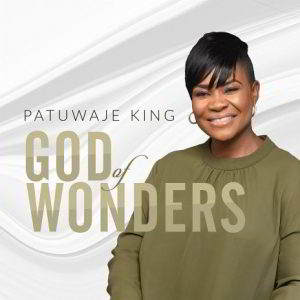 God of Wonders by Pat Uwaje-King Mp3, Video and Lyrics