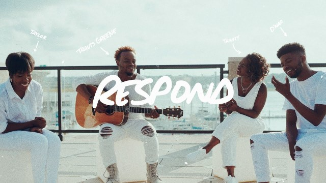 Respond by Travis Greene Mp3 and Video
