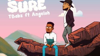 For Sure by TBabz Ft. Angeloh Mp3 and Lyrics