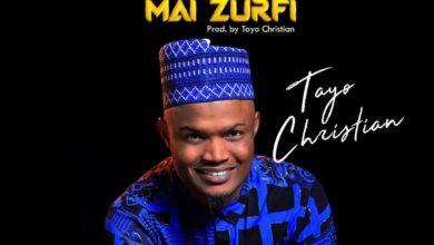 Photo of Yabo Mai Zurfi – Tayo Christian (Mp3, Video and Lyrics)